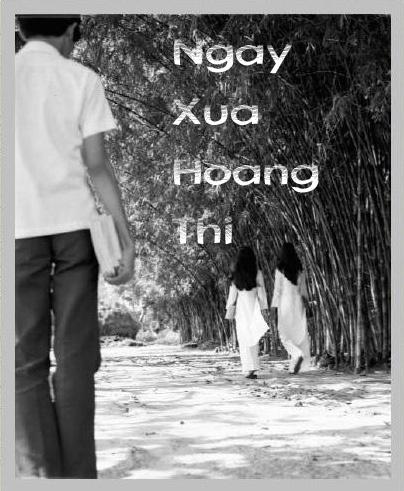 1307371560_NgayXuaHoangThi-01